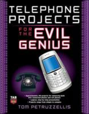 Telephone Projects for the Evil Genius 9780071548441