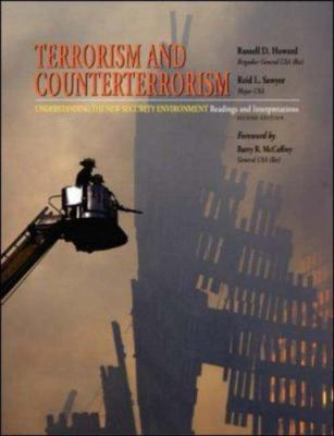 Terrorism and Counterterrorism: Understanding the New Security Environment, Readings and Interpretations 9780073527710