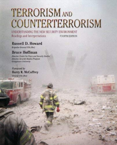 Terrorism and Counterterrorism: Understanding the New Security Environment, Readings and Interpretations 9780073527789