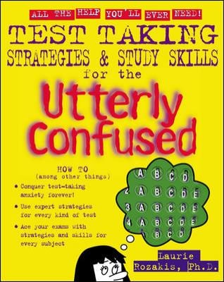 Test Taking Strategies & Study Skills for the Utterly Confused 9780071399234