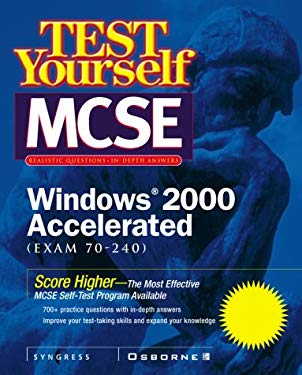Test Yourself: MCSE Windows 2000 Accelerated Exam (70-240) 9780072126105
