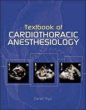 Textbook of Cardiothoracic Anesthesiology 9780070791886