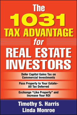 The 1031 Tax Advantage for Real Estate Investors 9780071478960