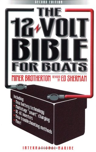 The 12-Volt Bible for Boats 9780071392334