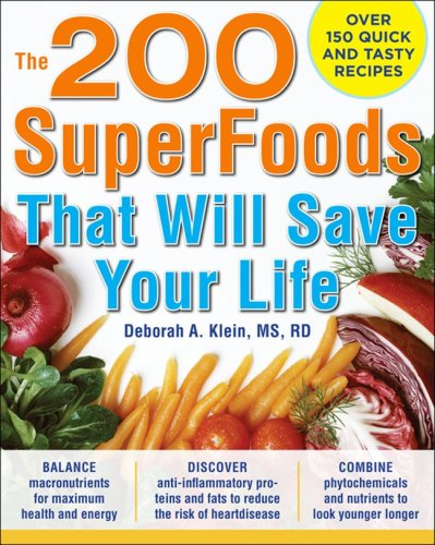 The 200 SuperFoods That Will Save Your Life 9780071625753