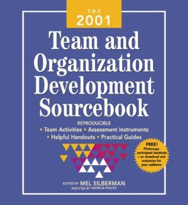 The 2001 Team and Organization Development Sourcebook 9780071364829