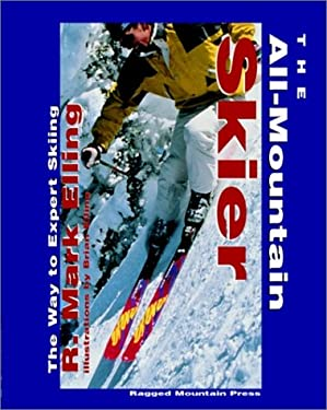 The All-Mountain Skier: The Way to Expert Skiing 9780070218642