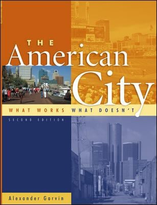The American City: What Works, What Doesn't 9780071373678