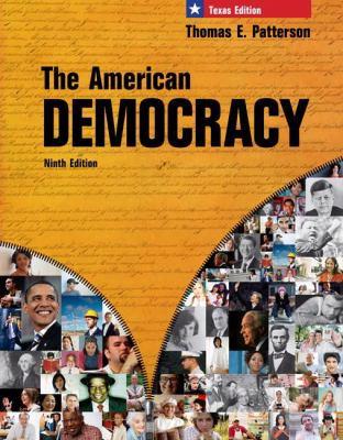The American Democracy, Texas Edition 9780077237929