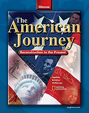 The American Journey: Reconstruction to the Present 9780078653995