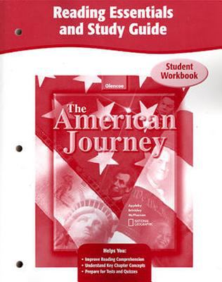 The American Journey Reading Essentials and Study Guide 9780078752575