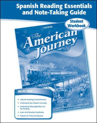 The American Journey Spanish Reading Essentials and Note-Taking Guide