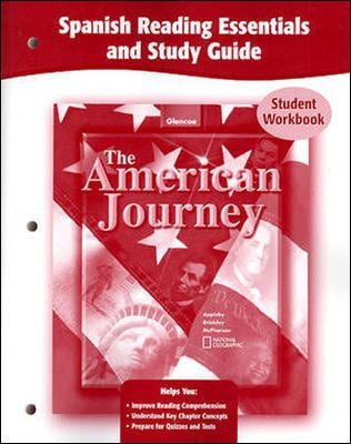 The American Journey, Spanish Reading Essentials and Study Guide: Un Viaje Por Estados Unidos (Student Workbook) 9780078752629