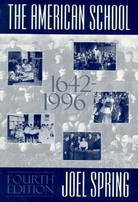 The American School, 1642-1996 9780070605602