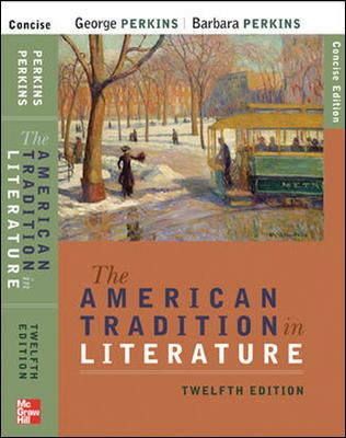 The American Tradition in Literature - 12th Edition