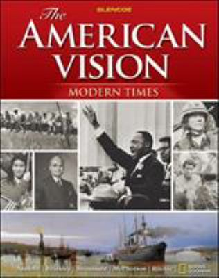 The American Vision: Modern Times 9780078775147