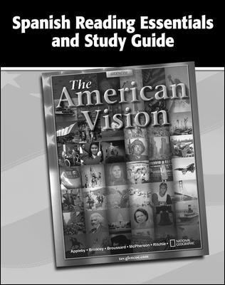 The American Vision, Spanish Reading Essentials and Study Guide: Student Workbook 9780078743559