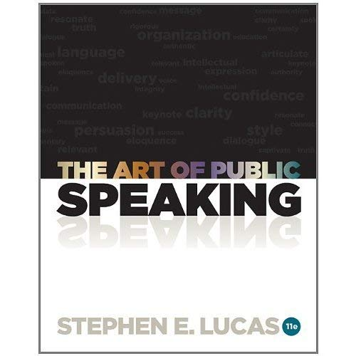 The Art of Public Speaking (Eleventh Edition)