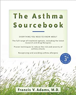The Asthma Sourcebook 9780071476522