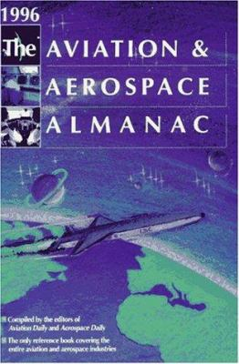 The Aviation and Aerospace Almanac 1996