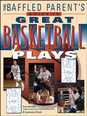The Baffled Parent's Guide to Great Basketball Plays 257703