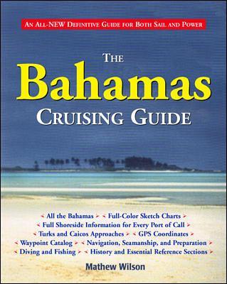 The Bahamas Cruising Guide 9780070526938