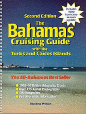 The Bahamas Cruising Guide with the Turks and Caicos Islands 9780071353274