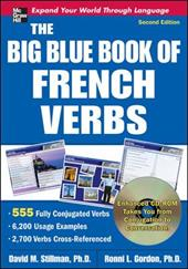 The Big Blue Book of French Verbs , Second Edition [With CDROM]