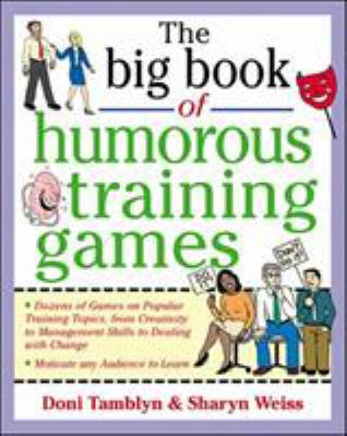 The Big Book of Humorous Training Games 9780071357807