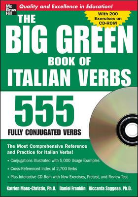 The Big Green Book of Italian Verbs: 555 Fully Conjugated Verbs [With CDROM] 9780071487610