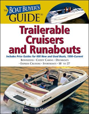 The Boat Buyer's Guide to Trailerable Cruisers and Runabouts 9780071473552