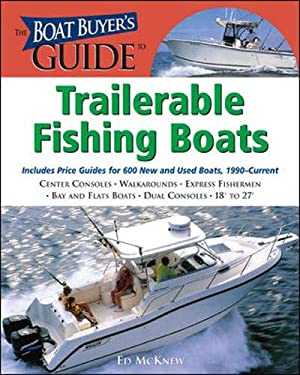 The Boat Buyer's Guide to Trailerable Fishing Boats 9780071473521