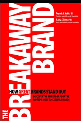 The Breakaway Brand: How Great Brands Stand Out 9780072262377