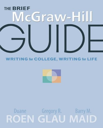 The Brief McGraw-Hill Guide, Writing for College, Writing for Life 9780077213992
