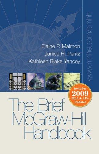 The Brief McGraw-Hill Handbook: Includes 2009 MLA & APA Updates 9780077396220