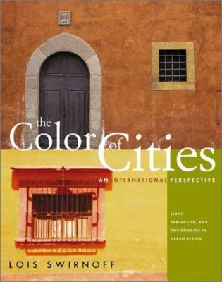 The Color of Cities: An International Perspective