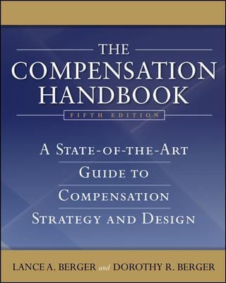 The Compensation Handbook: A State-Of-The-Art Guide to Compensation Strategy and Design 9780071496759