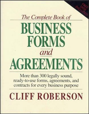 The Complete Book of Business Forms and Agreements, Book and 3.5' Disk Set 9780079116116