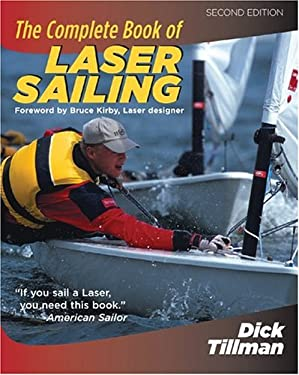 The Complete Book of Laser Sailing 9780071452199