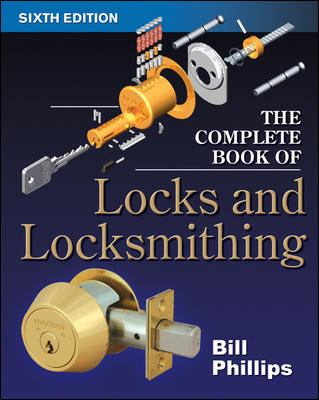 The Complete Book of Locks and Locksmithing 9780071448291