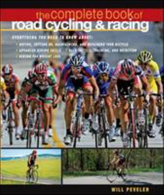 The Complete Book of Road Cycling & Racing 9780071489379