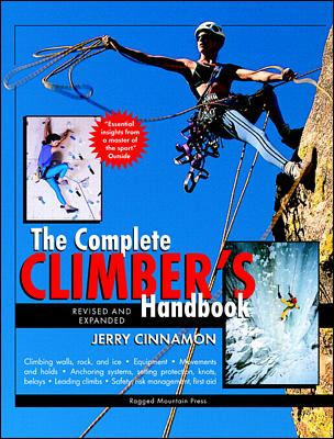 The Complete Climber's Handbook 9780071357555