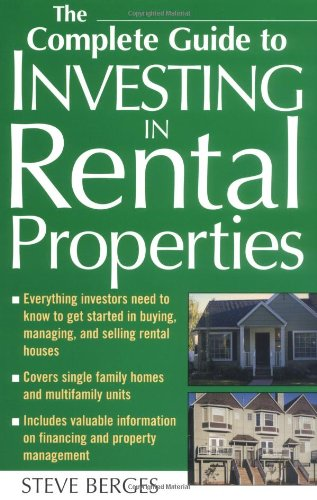 The Complete Guide to Investing in Rental Properties 9780071436823