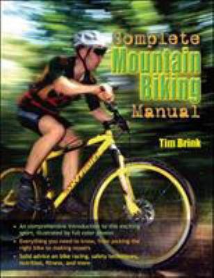 The Complete Mountain Biking Manual 9780071493901