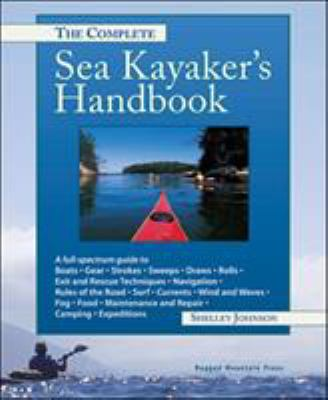 The Complete Sea Kayaker's Handbook 9780071362108