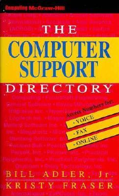 The Computer Support Directory: Voice, Fax, and Online Access Numbers