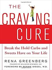 The Craving Cure: Break the Hold Carbs and Sweets Have on Your Life 256373