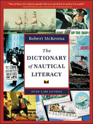 The Dictionary of Nautical Literacy 9780071419505