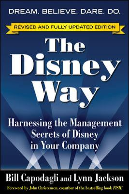 The Disney Way: Harnessing the Management Secrets of Disney in Your Company 9780071478151