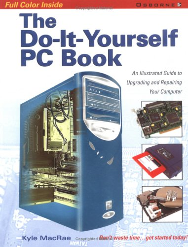 The Do-It-Yourself PC Book 9780072133776
